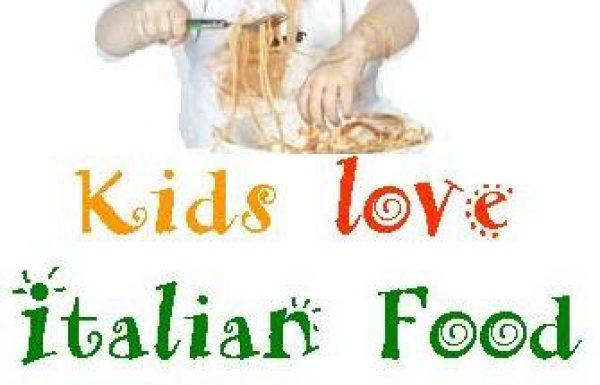 אוכל איטלקי: מנות שילדים אוהבים